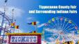 Tippecanoe County Fair and Area Indiana Fairs