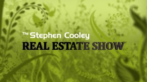 The Stephen Cooley Real Estate Show
