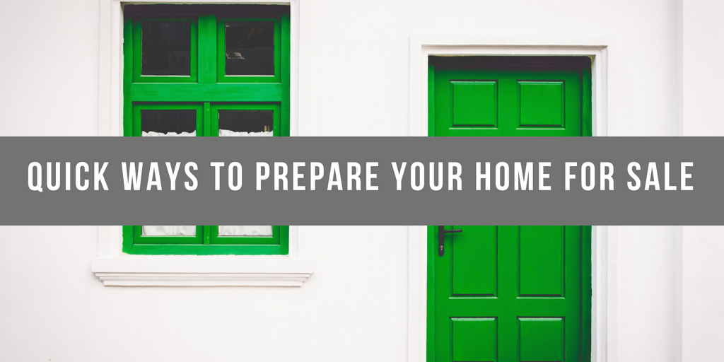 Guest Blog: Quick Ways to Prepare Your Home for Sale
