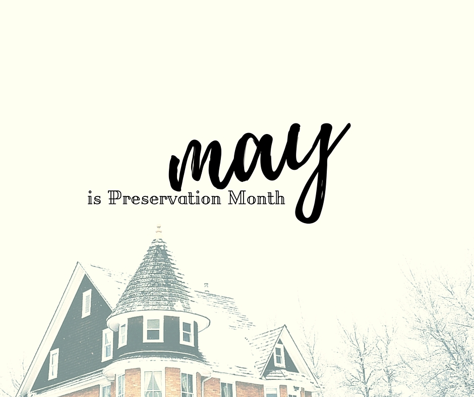 preservation month