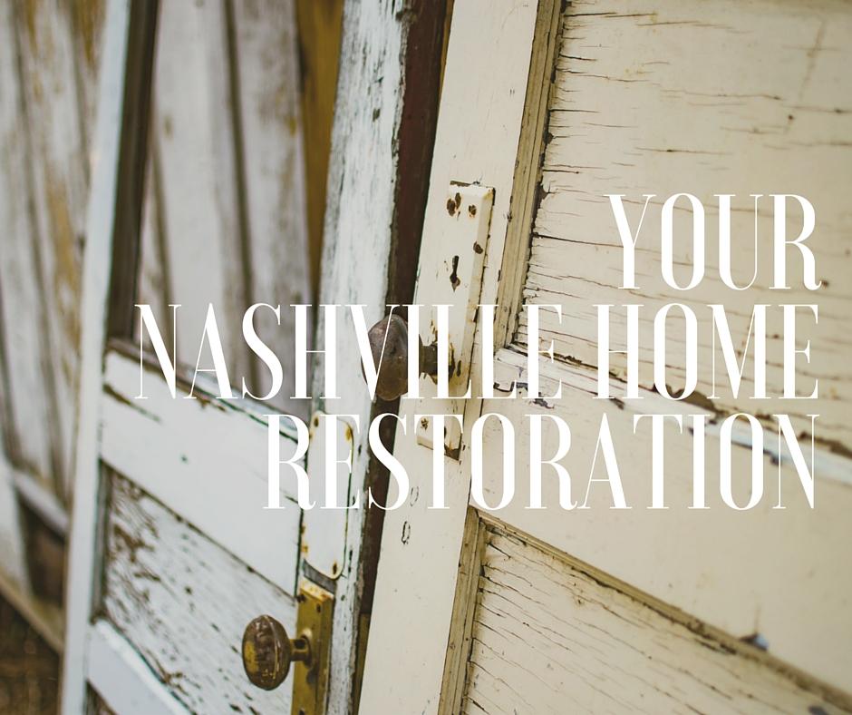 your nashville home restoration
