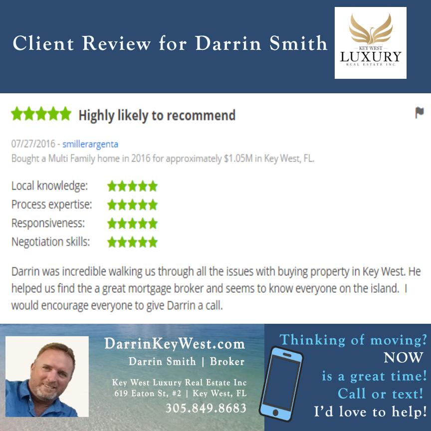Darrin Smith | Key West Luxury Real Estate Inc | 305.849.8683| Key West, FL |  DarrinKeyWest.com