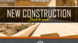 NEW CONSTRUCTION IS BACK IN BUSINESS
