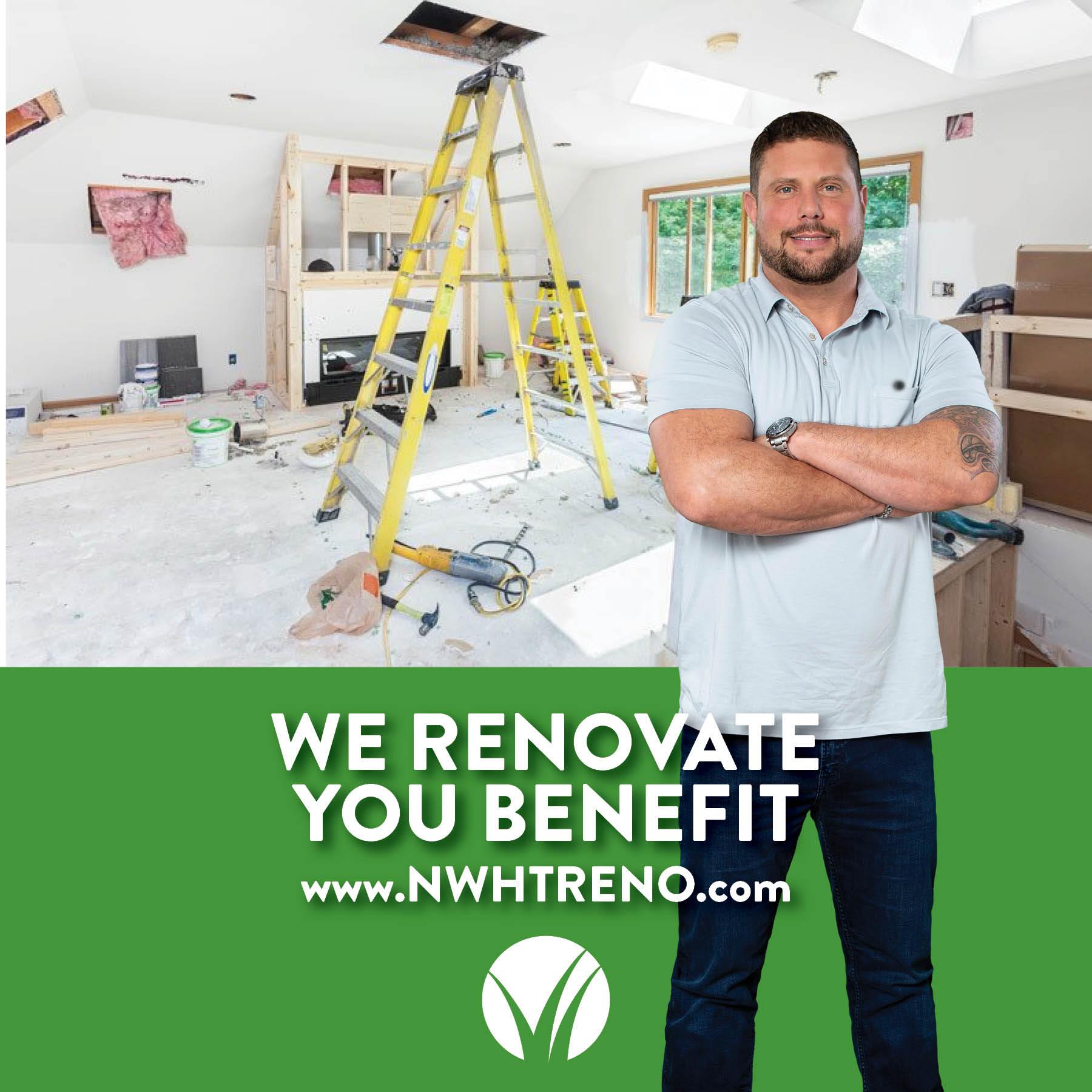 We Renovate • You Benefit