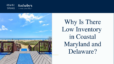 low inventory in Ocean City, Maryland, Delaware real estate
