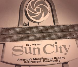 Sun City Historical Photo of Sign