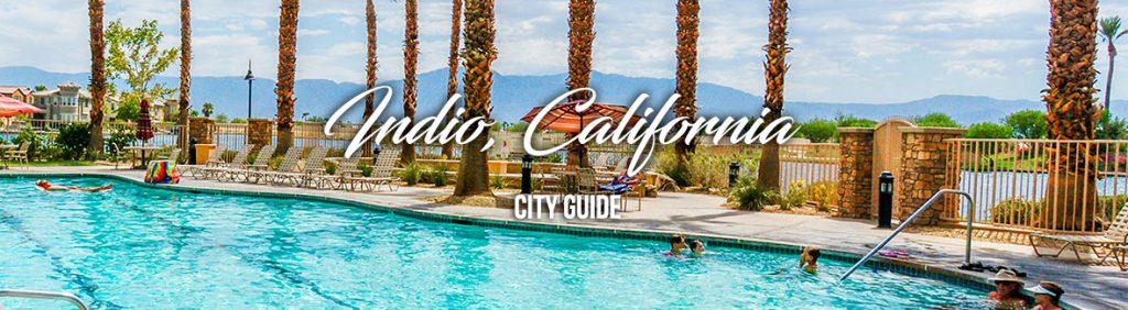 Indio City Guide