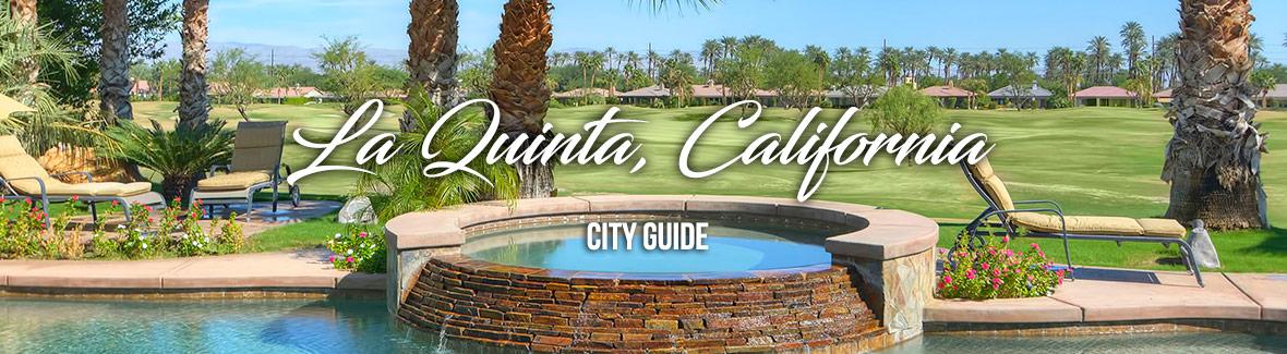 La Quinta City Guide