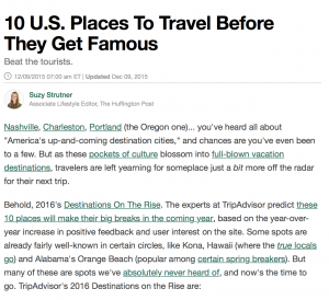 Places to go before they get famous