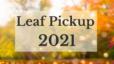 North Idaho Leaf Pickup 2021
