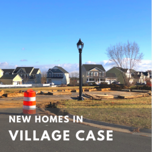 Village Case New Construction