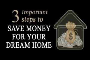 3-steps-save-dream-home