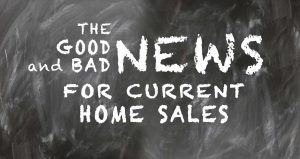 good-bad-news-home-sales