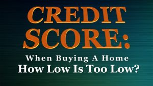 credit-score-too-low-to-buy