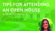 5 Must-Have Tips For Attending Your First Open House Featuring Raven Knowles