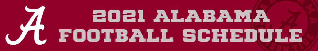 2021 Alabama Football Schedule banner