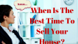 Best Time To Sell a House in Dallas Metroplex?