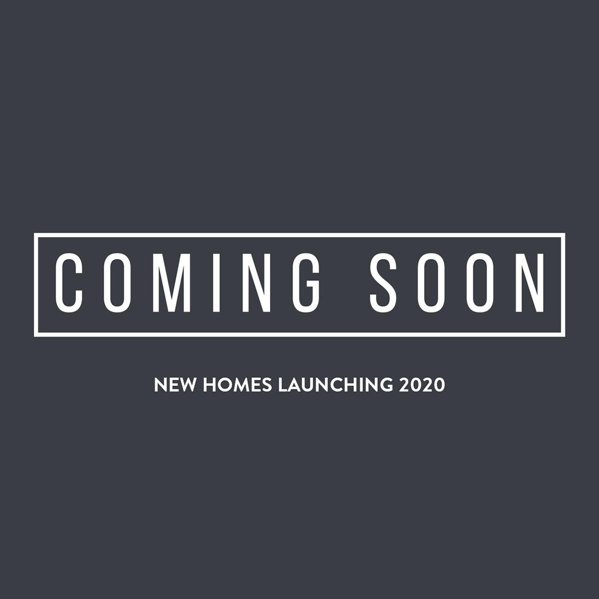 Coming Soon Properties