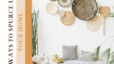 Ways to Spruce up Home While Sheltering In Place