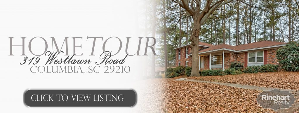 Home for sale Woodland Hills Columbia South Carolina, 319 Westlawn Road, Columbia, SC 29210, offered by Rinehart Realty of Columbia