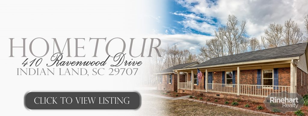 410 Ravenwood Drive, Indian Land, SC 29707 $293,000 | Beds: 3 | Baths: 2 | 1,897 sqft | 2.73 acres Sitting on 2.73 acres, this 3 bed/2 bath ranch is a RARE find in Indian Land. This property has NO HOAs and is situated on a corner wooded lot. Perfectly located in the quiet Ravenwood subdivision, this home offers all new flooring, granite in both bathrooms, large attached 2 car garage and newly lined in-ground pool. Great landscaping tops off this home to make it a must see before its gone! Indian Land Elementary School Indian Land Middle School Indian Land High School Sheri Powell, REALTOR® Mobile: (803) 280-5064 Sheri@RinehartRealty.com sheri.rinehartrealty.com facebook.com/bestrealestateagentsc