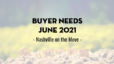 Buyer Needs | June 2021