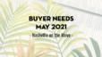 Buyer Needs | May 2021