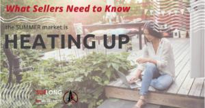 Summer Market Heating Up