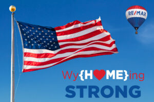 wyHOMEingStrongAmericanFlag-REMAXcapitolPro