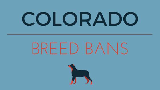 COLORADO BREED BANS