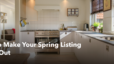 How to Make Your Spring Listing Stand Out