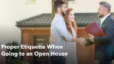 Proper Etiquette When Going to an Open House