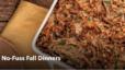 No-Fuss Fall Dinners