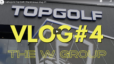 Let's go to Top Golf | The W Group Vlog #4