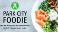 Park City Foodie Guide