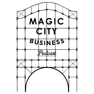 Magic City Business Podcast