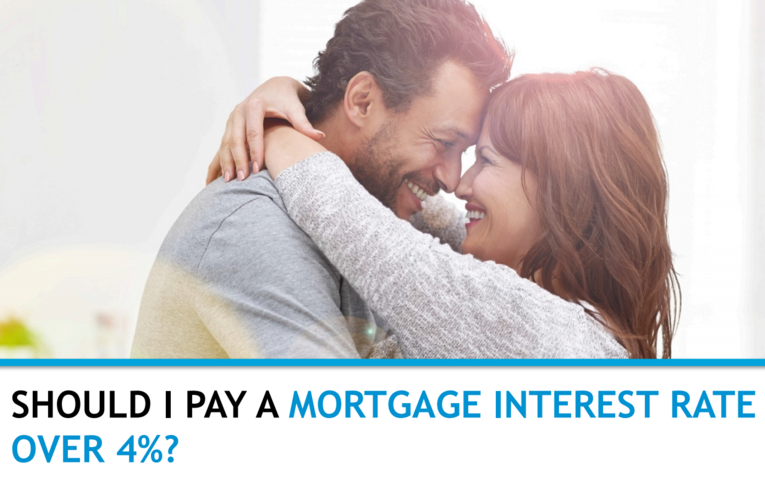 Should I pay a mortgage interest rate over 4%?