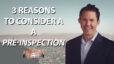 Should You Get a Pre-Inspection?