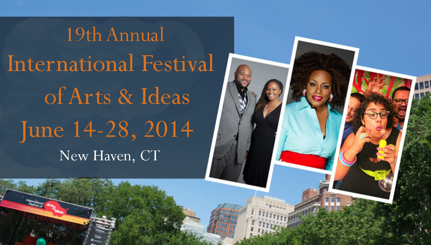 New Haven International Festival Of Arts And Ideas