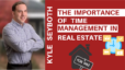 The Importance of Time Management in Real Estate   SEYBOTH SESSIONS E26