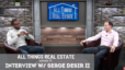 Interview w/ Serge Desir II || All Things Real Estate E34