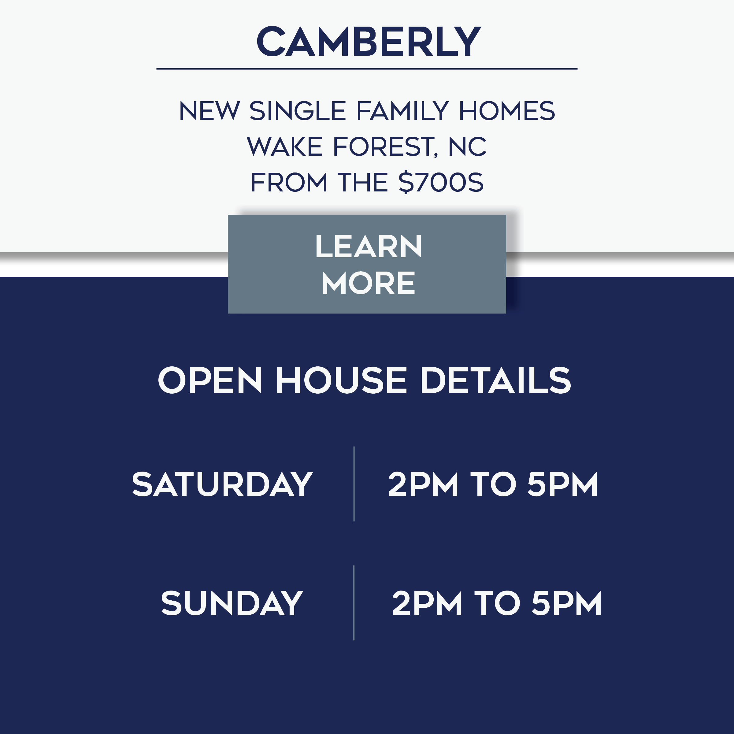 Camberly Open House