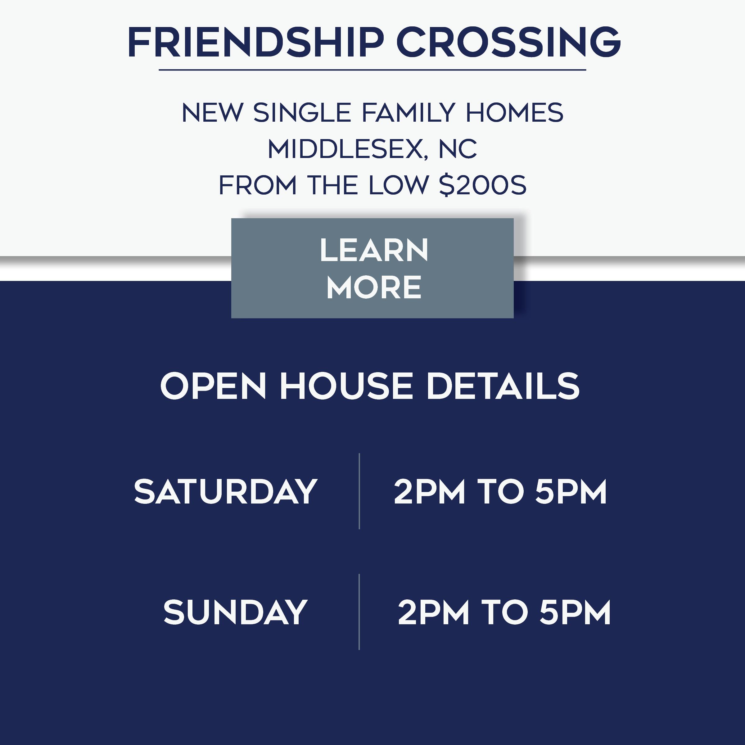 Friendship Crossing Open House