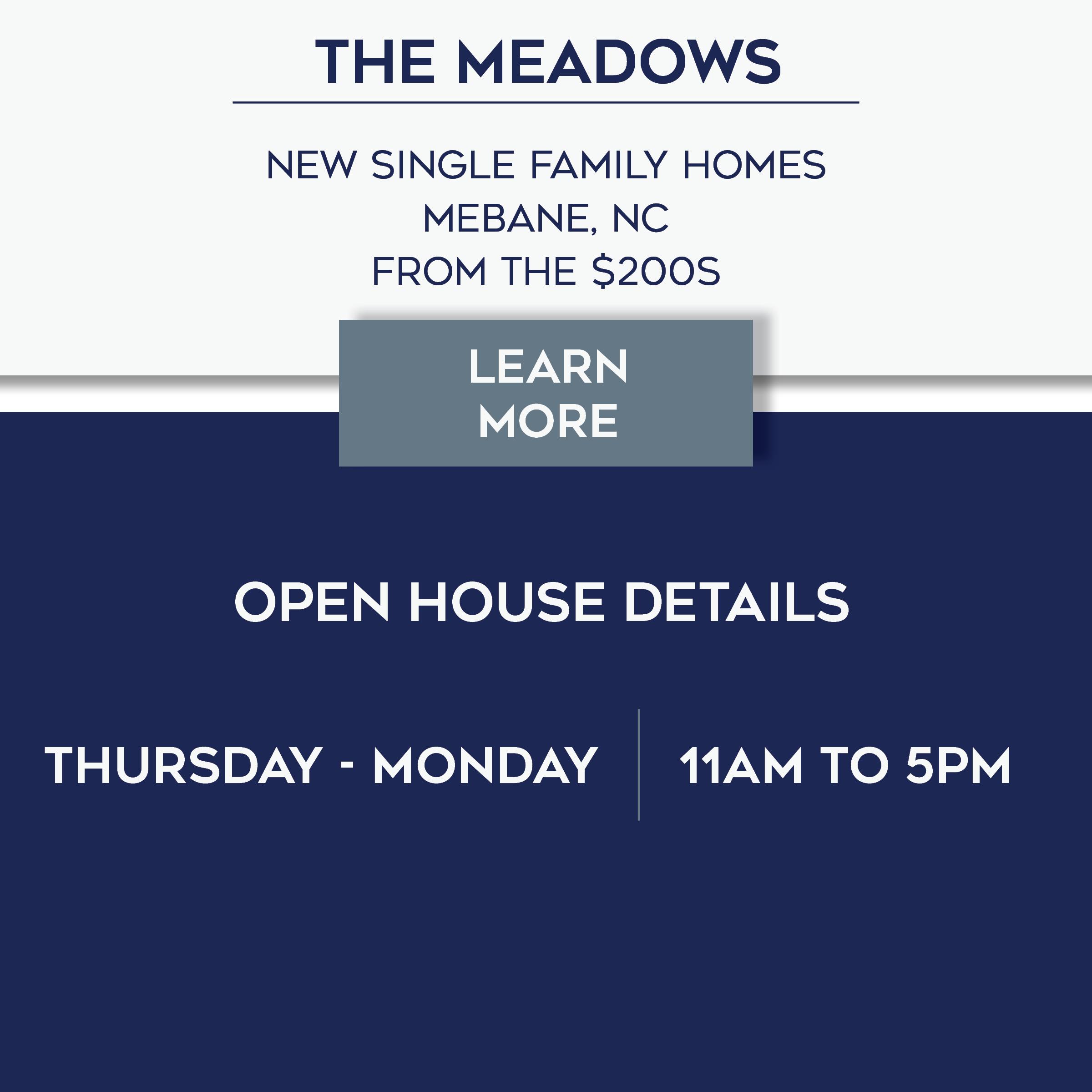 The Meadows Open House