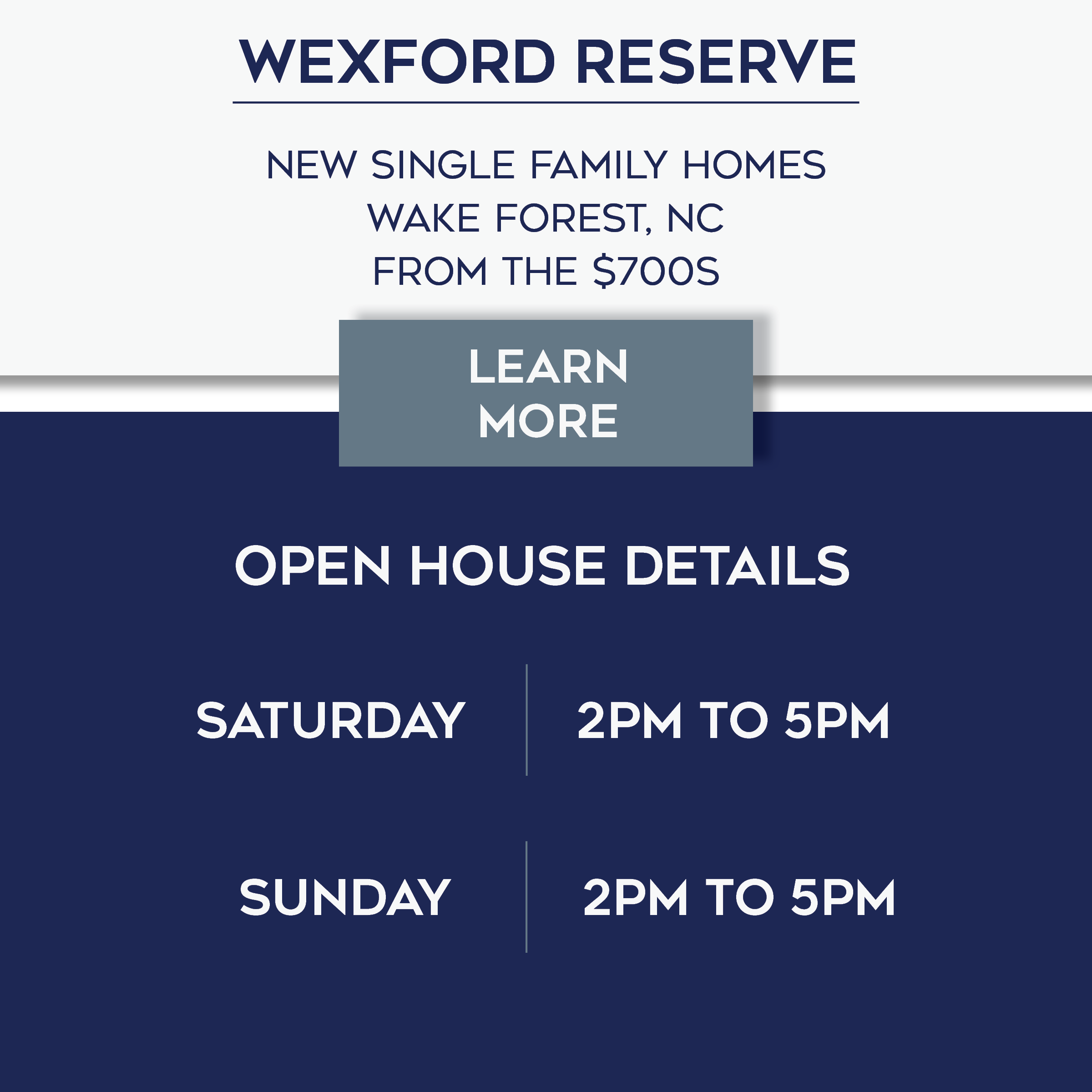 Wexford Reserve Open House