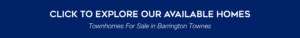 Click to explore our available homes: townhomes for sale in Barrington Townes