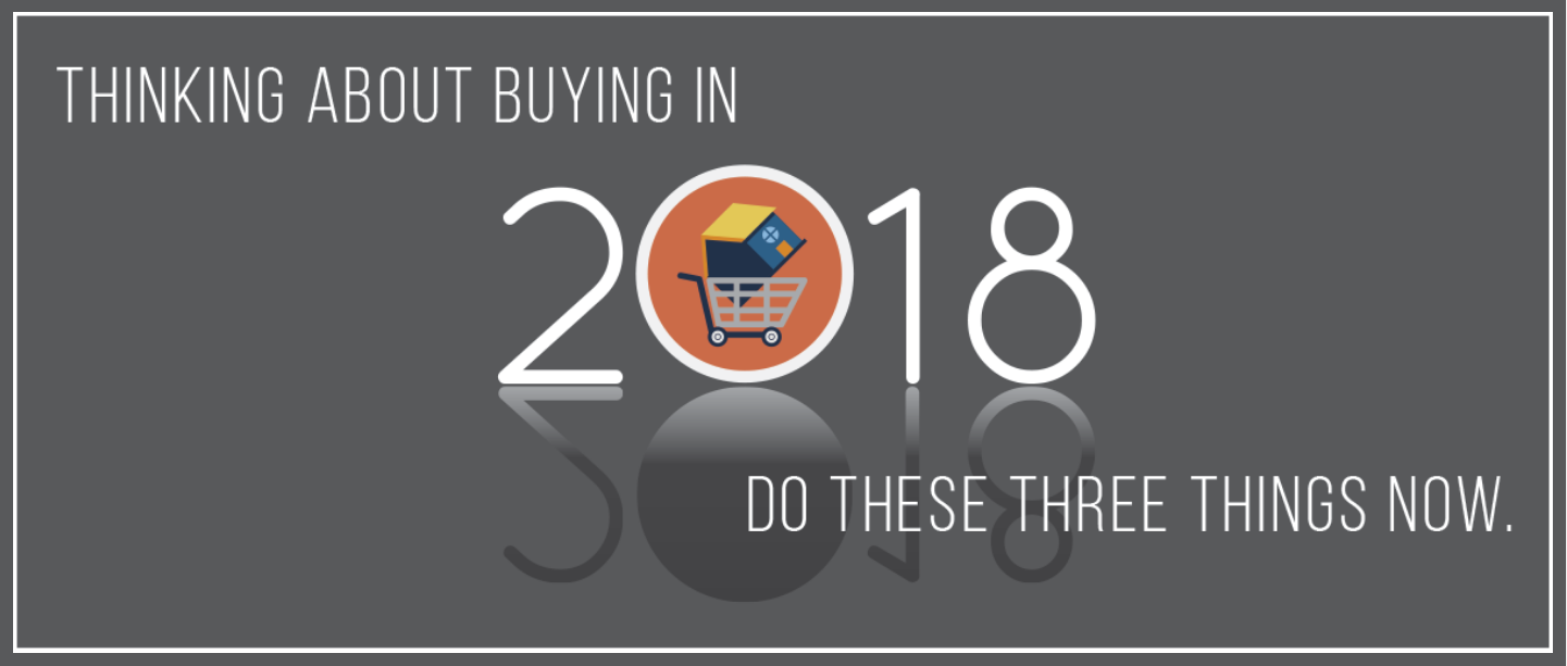 Thinking About Buying in 2018