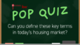 Pop Quiz: Can You Define These Key Terms in Today's Housing Market? | Hornburg Real Estate Group
