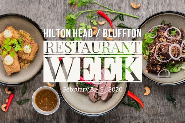 Hilton Heads, Bluffton SC Restaurant Week February 3 - 9, 2020