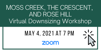 Bluffton SC Virtual Downsizing Workshop May 4, 2021. Click here to sign up
